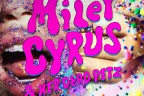 Miley Cyrus – Miley Cyrus and Her Dead Petz and theneedledrop's Anthony Fantano ALBUM REVIEW