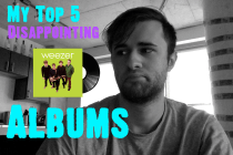 My Top 5 Disappointing Albums