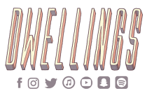 Artist Spotlight: Dwellings