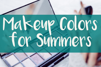 Makeup Colors for Summers