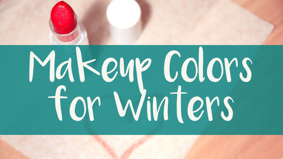 Makeup Colors for Winters