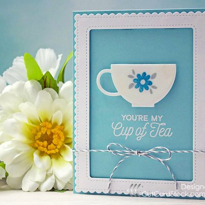 You're My Cup of Tea With Pop-Tones Cardstock