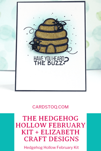 Have you heard the buzz? Y'all. I LOVE the new February kit from The Hedgehog Hollow! This month's collaboration is with Elizabeth Craft Designs, and it is amazing.