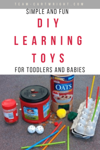 There are a lot of easy homemade toys you can put together to help your children learn.  Here are some simple favorites! #homemadetoys #learningtoys #toddler #baby #learningactivity Team-Cartwright.com