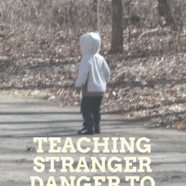 BFBN Week: Teaching stranger danger to 2 year olds