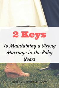 The baby years can be tough on a marriage. Sleepless nights, the crying, the new responsibility. It's hard. But your marriage can make it through and come out stronger with two key things. Marriage tips | Marriage with kids | married life #marriage #tips #babies #newborns Team-Cartwright.com