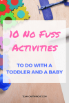 It can be hard to find things to entertain both your baby and your older child. But there is a lot you can do with both with minimal effort on your part as a mom. Here are 10 activities to do with a baby and a toddler. Toddler activity | Baby activity | Sibling activity | Preschooler activity | Family Fun #toddler #preschooler #baby #simple #activity #no #mess #easy Team-Cartwright.com