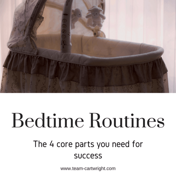 Bedtime Routines- the 4 core parts you need for success