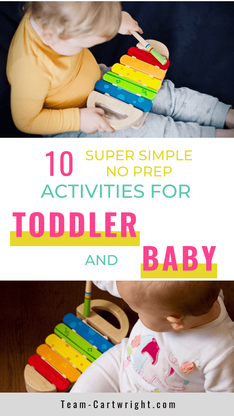picture of a toddler playing with a xylophone and a baby playing with a xylophone and text: 10 Super Simple No Prop Activities for Toddler and Baby