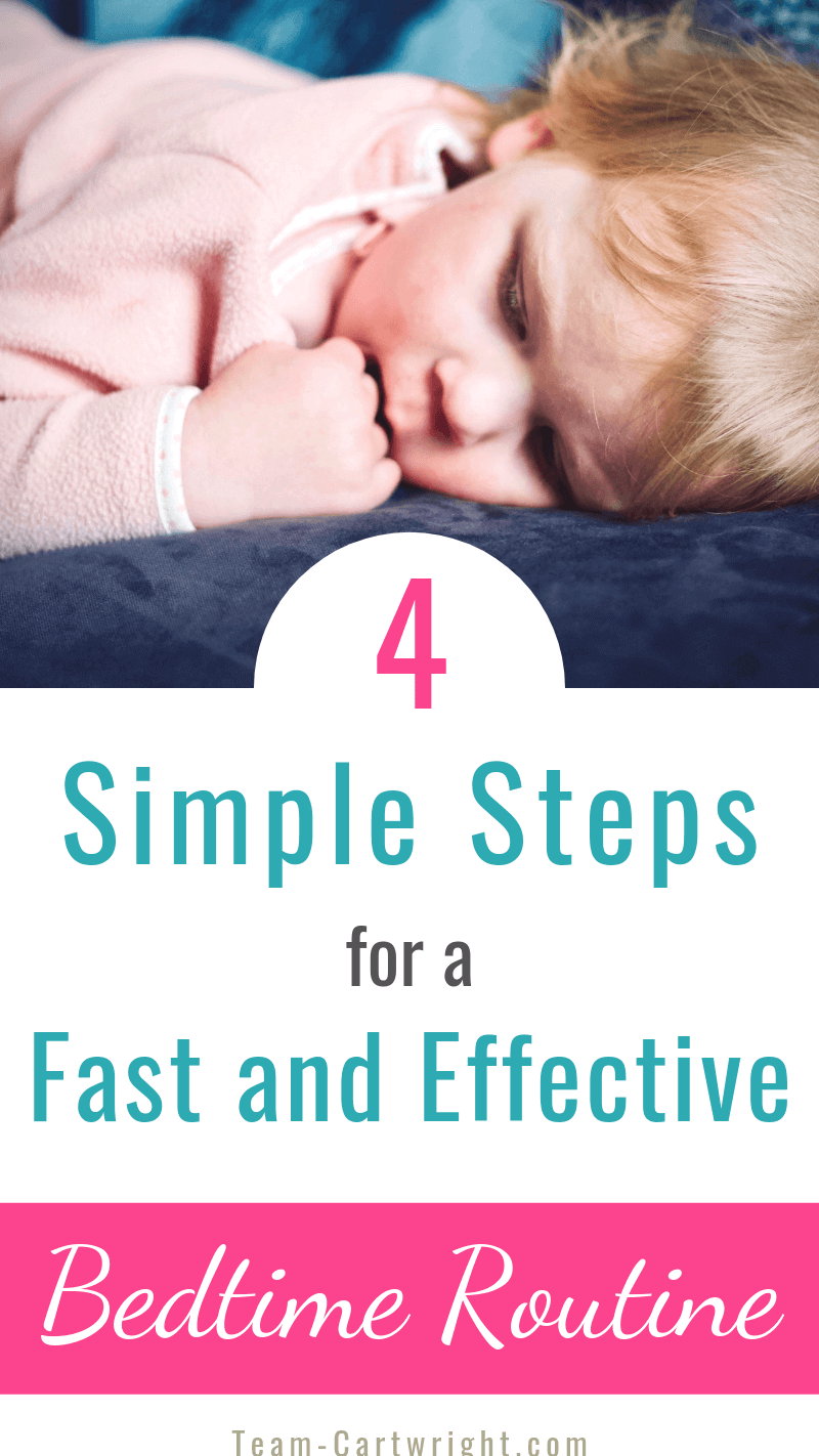 picture of sleeping baby with text 4 Simple Steps for a Fast and Effective Bedtime Routine