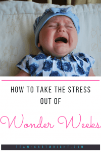 Wonder Weeks can be a great tool. But seeing all those stormy periods can be stressful! Will my baby ever be happy? Learn how to utilize this information without stressing out. #wonder #weeks #newborn #baby #sleep #leaps #milestones Team-Cartwright.com