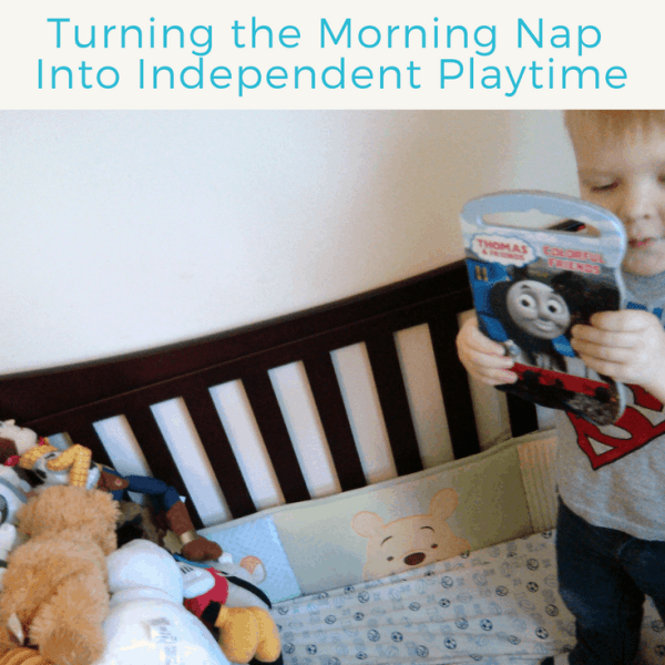 Transitions: Turning the Morning Nap Into Independent Playtime