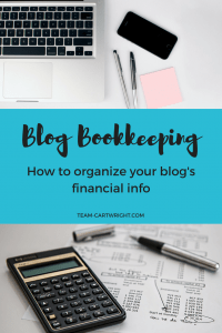 How to organize your blog bookkeeping information.
