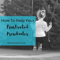 How to help your frustrated preschooler