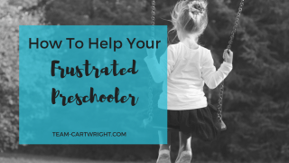 How to help your frustrated preschooler