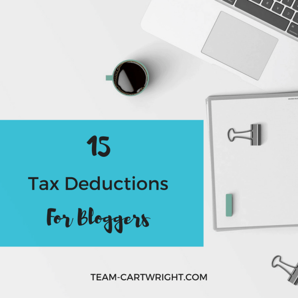 15 Tax Deductions for Bloggers