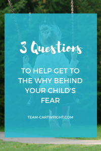 3 questions to ask to help you get to the why behind your child's fears. #toddler #preschooler #fear #bedtime