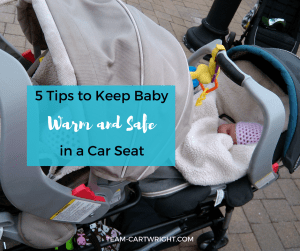 Want to keep baby warm this winter without sacrificing safety? Here are 5 tips to keep baby warm and safe in a car seat. #carseat #safety #baby #toddler #warm