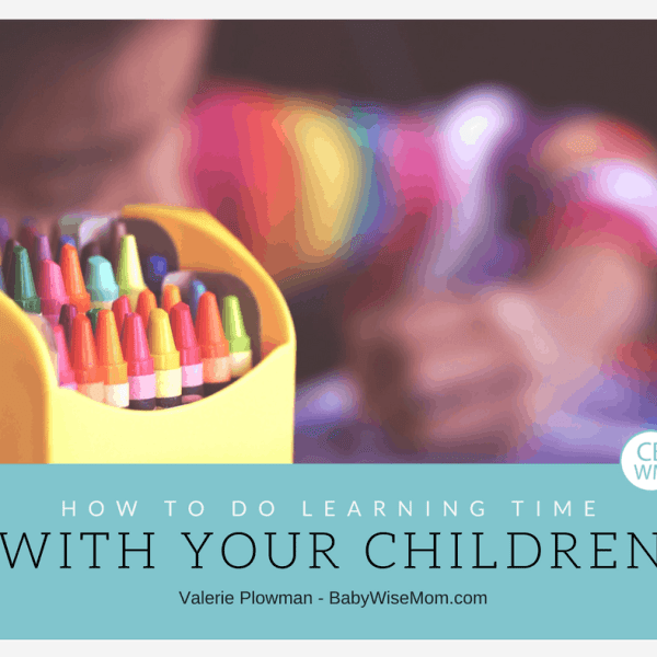 How To Do Learning Time With Your Children {Guest Post}