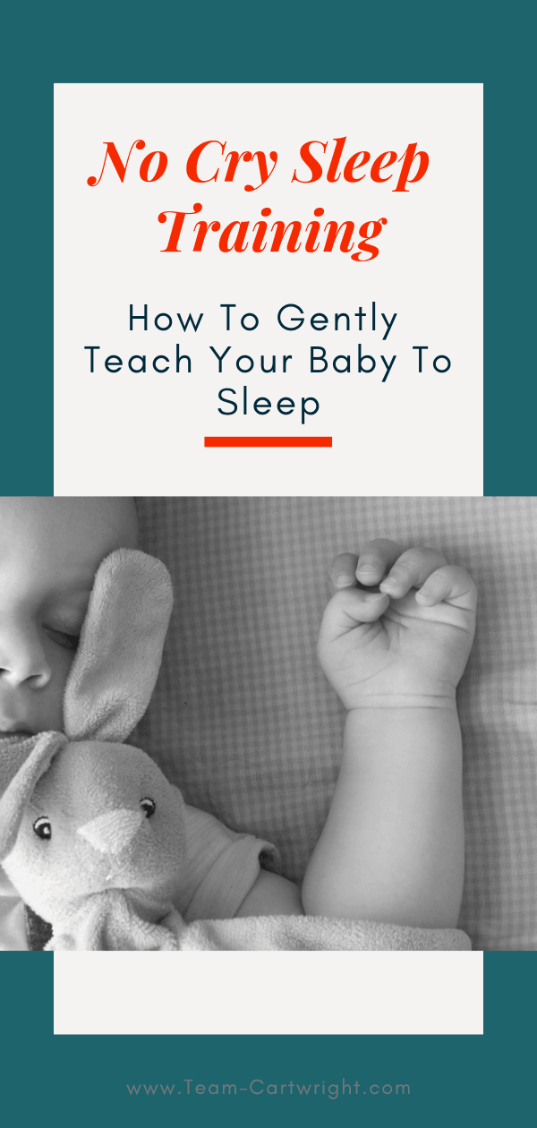 How to sleep train your baby gently. Yes, you can teach your baby to sleep without tears. Learn how a strong schedule, naps, and consistency will help your whole family rest, no cry it out or extinction needed. #SleepTraining #NoCrySleepTraining #BabySleep #BabywiseSleep Team-Cartwright.com