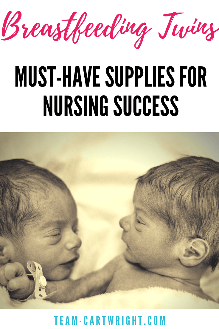 Everything you need to breastfeed twins successfully. Get the full supply list to make nursing twins a success! #Breastfeeding #BreastfeedingTwins #Twins #NewbornTwins #Nursing #Supplies #NursingPillow Team-Cartwright.com