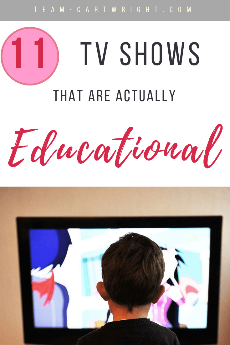 We all know too much screen time is bad. But we can't overlook the fact that TV can be a powerful tool. Here is how to use that tool effectively and get 11 shows that actually teach your kids something. #TVShows #EducationalTV #EducationalTelevision #KidTV #ScreenTime #LearningActivity Team-Cartwright.com