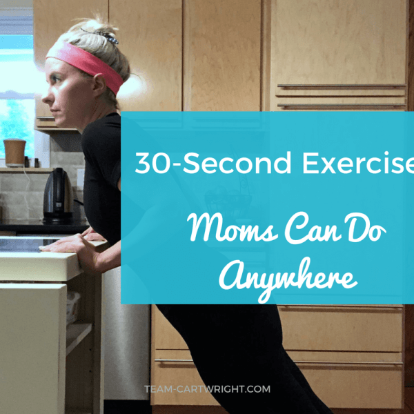30-Second Exercises Moms Can Do Anywhere