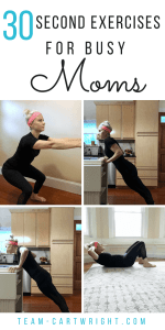 30-Second Exercises for Busy Moms. Looking to get back into working out? These simple moves will inspire you to try more! #momworkout #fastworkout #busymom #selfcare #mommotivation #exercise #simpleexercise #exerciseathome Team-Cartwright.com