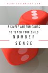 5 Simple and Fun Games to Teach Your Child Number Sense! Grab some dice and play these fun and easy games while your preschooler learns number sense. Help build math success! #number #sense #learning #activity #games #preschool #toddler #math Team-Cartwright.com
