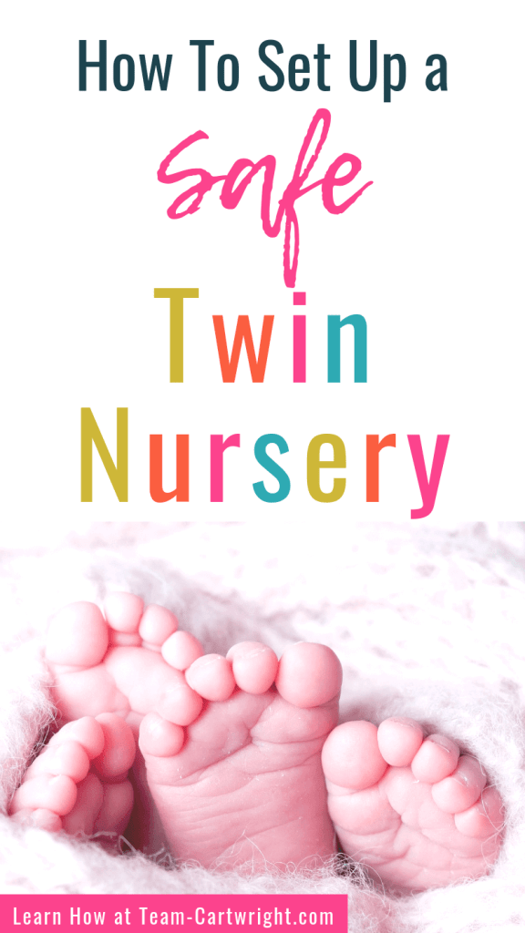 How To Set Up a Safe Twin Nursery with picture of twin baby feet