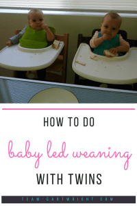 How to do Baby Led Weaning with twins and why it is such a great way to introduce solid food to your twins. #BLW #baby #led #weaning #twins #solids #food #baby Team-Cartwright.com