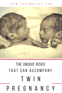 The unique risks of twin pregnancy. Learn the potential complications of identical twin pregnancy and the importance of monitoring during the pregnancy. #risks #pregnant #identical #twins Team-Cartwright.com