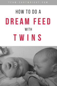 You can help your twins sleep for longer at night, and more importantly sleep while you sleep at night. The dream feed is the answer. Here is how to use a dream feed with twins and get the most sleep you can. #dream #feed #twins #baby #sleep #night #babywise #routine #breastfeeding Team-Cartwright.com