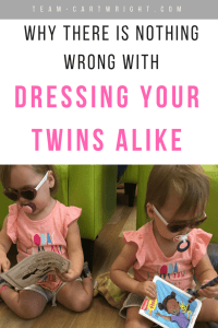 Some people think dressing twins alike is wrong. I don't. I know my twins are 2 unique people. Here are 5 reasons I dress my twins the same. #twins #matching #clothing #identical #fraternal #toddler #baby #individuality Team-Cartwright.com