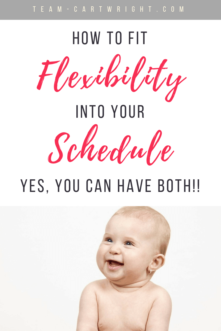 Schedules are huge in my home. It keeps us sane and keeps the kids healthy and happy. But that doesn't mean we can't be flexible too.  Yes, you can have a routine and still go with the flow sometimes.  Here is how to add flexibility to your schedule. #Babywise #BabywiseSchedule #BabywiseBaby #BabywiseToddler #BabywiseFlexibility #Schedule #BabySchedule #FlexibleSchedule #EatPlaySleep Team-Cartwright.com