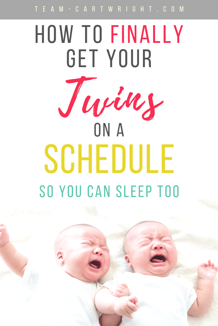 How to finally get your twins on a schedule text overlay with rying newborn twins picture