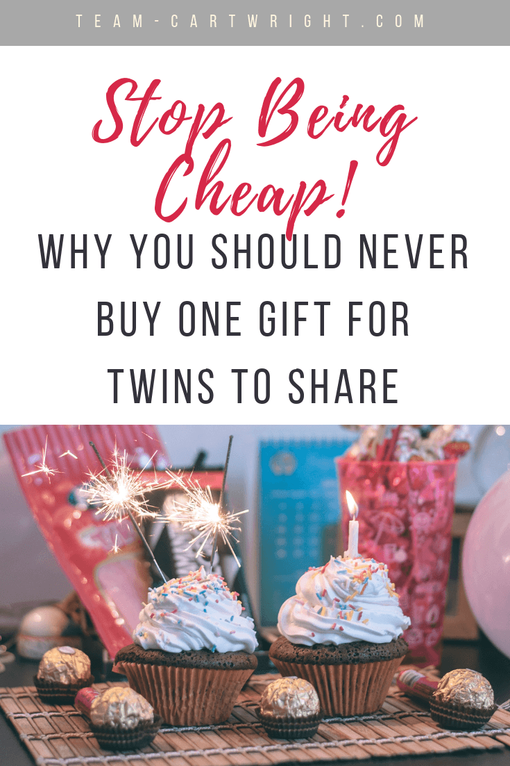 Stop being cheap! Twins should get two gifts. If you are wondering if you can get away with one gift for twins (or with giving one gift from twins!) read this. I break down when this is acceptable, and when it is not. (Hint, don't be cheap!) #twins #TwinEtiquette #TwinGiftGuide #TwinGiftIdeas #GiftIdeas #ToddlerTwins #TwinMom Team-Cartwright.com