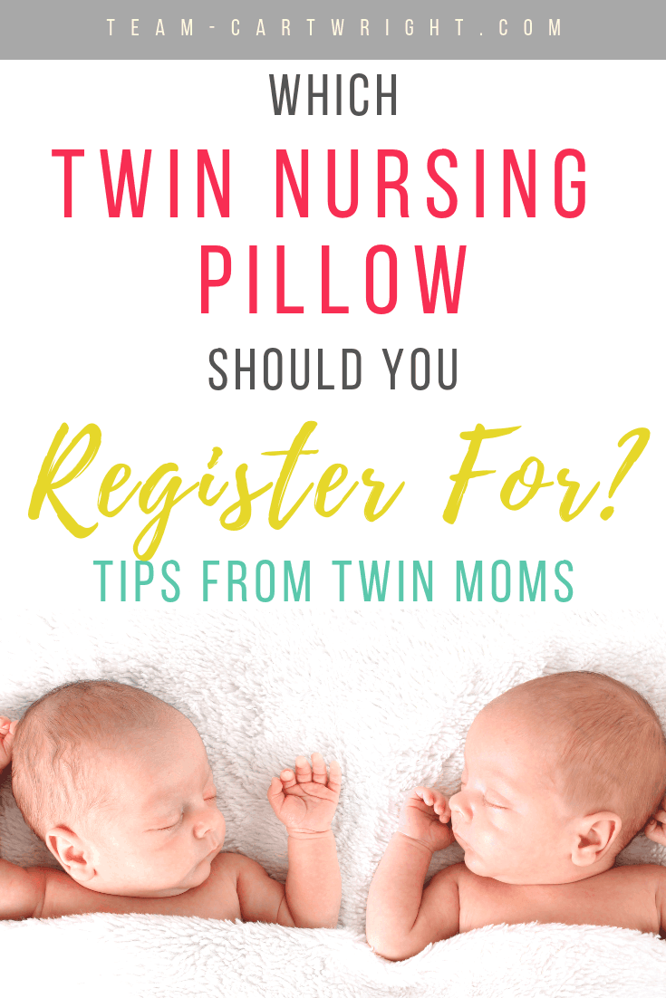 picture of baby twins with text overlay: which twin nursing pillow should you register for tips from twin moms