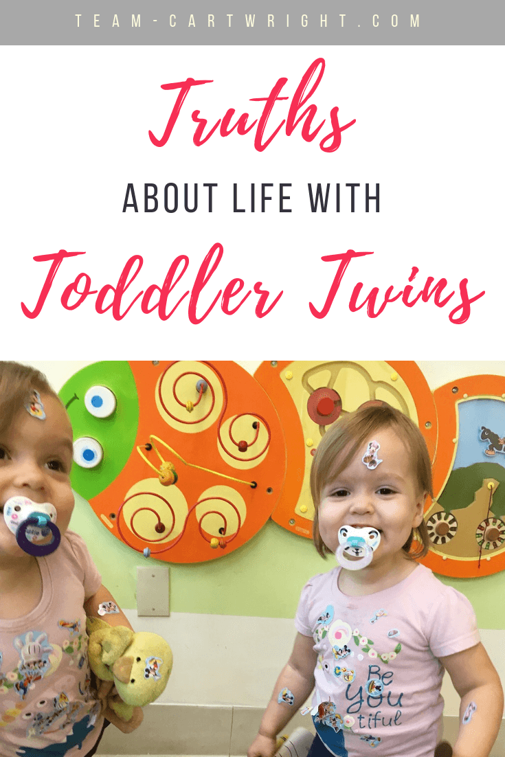 Truths about life with toddler twins. Here is an inside look at what two-year-old twins are like. #Twins #ToddlerTwins #TwoYearOldTwins #2YearOldTwins #TwinTruths #TwinLife #TwinMom #TwinTips Team-Cartwright.com