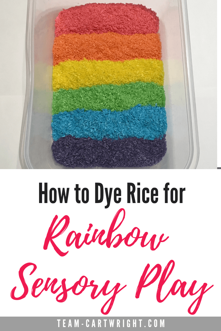 Make your own rainbow rice! This sensory bin activity is easier than you might think, and it is a great learning activity for toddlers and preschoolers! Dye rice for sensory fun! #SensoryActivity #RiceBin #SensoryBin #Preschool #Montessori #SensoryPlay Team-Cartwright.com