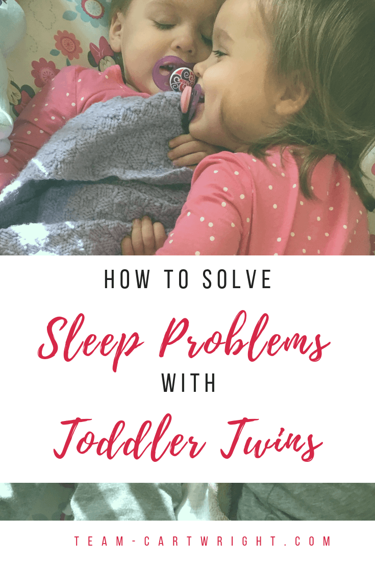 Toddler Twin Sleep Tips. How to help your toddler twins get through sleep regressions and disruptions. Learn why your twin toddlers aren't sleeping and how to get back on track. #ToddlerTwins #TwinTips #TwinToddlers #TwinSleep #ToddlerSleep #ToddlerTwinSleep Team-Cartwright.com