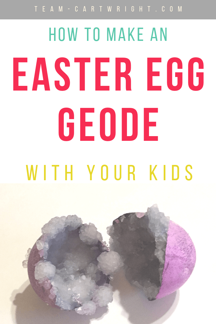 image of purple easter egg with crystals in it with text overlay How To Make an Easter Egg Geode With Your Kids