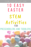 picture of multi colored easter eggs with text overlay stating 10 easy Easter STEM activities fr preschoolers and toddlers.