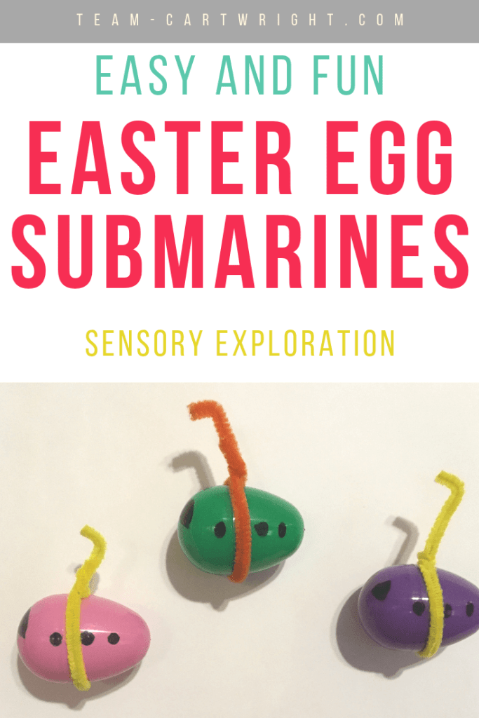 Picture of plastic easter eggs turned into submarines with text overlay Easy and Fun Easter Egg Submarines sensory exploration