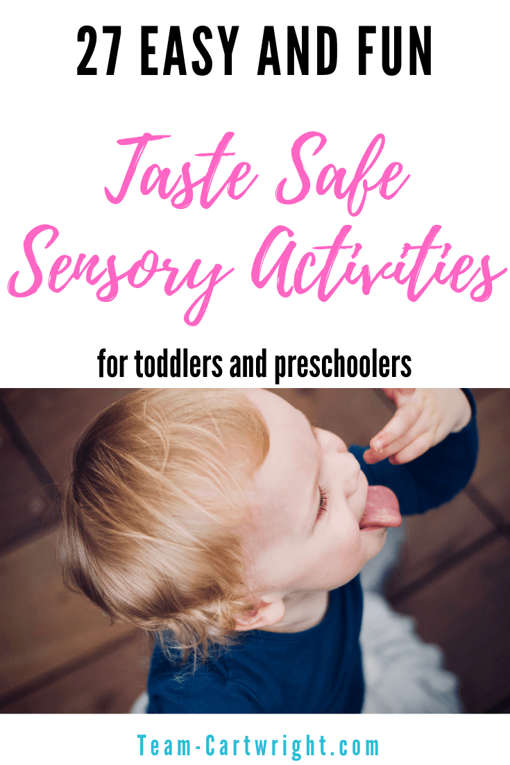 Looking for sensory activities that are safe to taste? Here are 27 options for you! Edible paints, edible play doh, sensory bin fillers, sensory STEM and more to do at home. Simple, fun, and taste safe for toddlers and preshoolers. #Sensory #Sensorybin #sensoryActivities #SensorySTEM #STEMEducation #Toddler #Preschooler Team-Cartwright.com