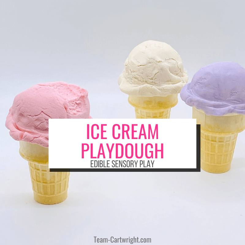 Text: Ice Cream Playdough Edible Sensory Play. Picture: 3 ice cream cones with scoops of homemade play dough in pink, white, and purple