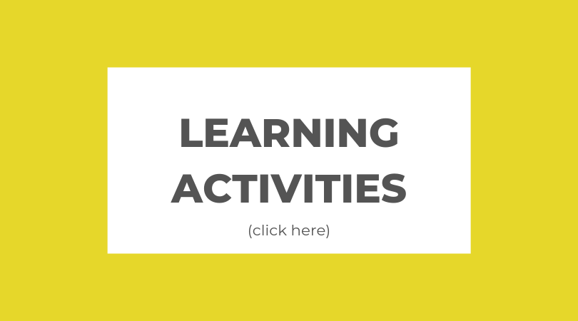 Yellow block with words Learning Activities (click here)