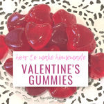 Homemade Valentine's Day Gummy Treats