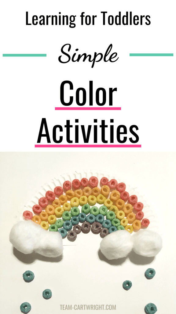 Simple Color Activities for toddlers and preschoolers with picture of a Froot Loop rainbow