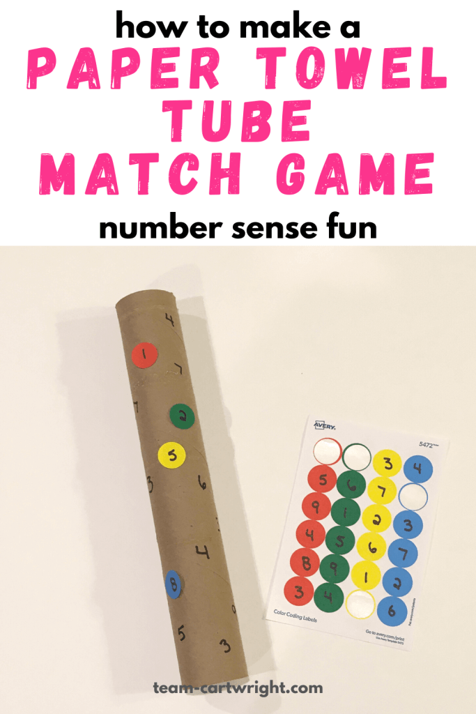 how to make a paper towel tube match game number sense fun with picture of paper towel tube with numbers written on it and sheet of dot stickers with numbers used to match